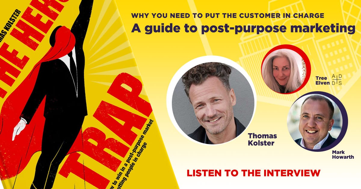 Your guide to post-purpose marketing